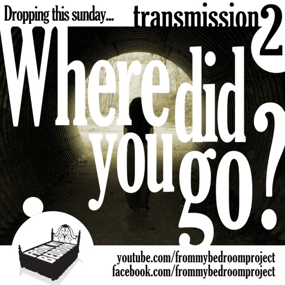 where did you go? – frommybedroomproject